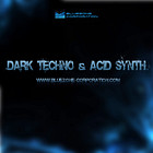 Bluezone Dark Techno & Acid Synth