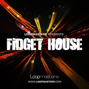 Loopmasters Fidget House