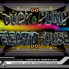 Peace Love Productions Duck &amp; Pump Electro House