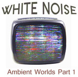 Haunted House Records Ambient Wolrd 1: White Noise
