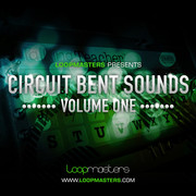 Loopmasters Circuit Bent Sounds Vol. 1