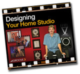 Groove 3 Designing Your Home Studio