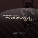 Loopmasters Movie Dialogue Vol 3