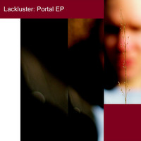 Lackluster - Portal EP