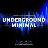 Loopmasters Underground Minimal