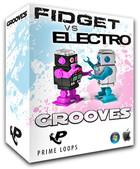 Prime Loops Fidget vs Electro Grooves