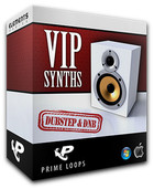 Prime Loops VIP Synths: Dubstep & DnB Edition
