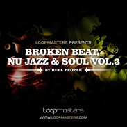 Loopmasters Broken Beat Nu Jazz and Soul Vol.3