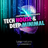 Loopmasters Tech House & Deep Minimal