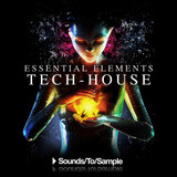 Sounds To Sample Essential Elements - Tech House