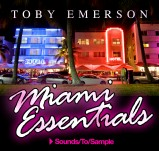 Sounds To Sample Toby Emerson - Miami Essentials