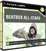 Future Loops Beatbox All-Stars