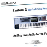 Roland Fantom-G Workshop Booklets