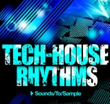 Sounds To Sample Tech-House Rhythms