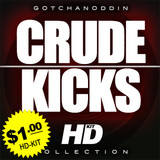 GotchaNoddin.com Crude Kicks HD
