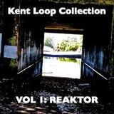 Kent Loop Collection Vol 1 – Reaktor