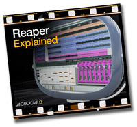 Groove 3 Reaper Explained