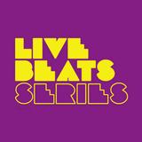 Live Beats Series