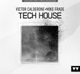 Sounds To Sample Victor Calderone & Mike Frade: Tech House