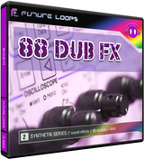 Future Loops 88 Dub FX