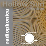 Hollow Sun Radiophonica
