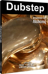 Camel Audio Dubstep for Alchemy / Alchemy Player