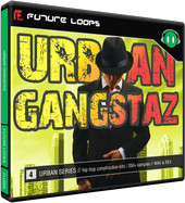 Future Loops Urban Gangstaz