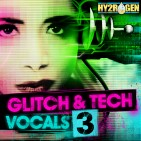 Hy2rogen Glitch &amp; Tech Vocals 3
