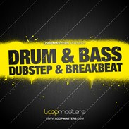 Loopmasters Drum &amp; Bass - Dubstep &amp; Breakbeat
