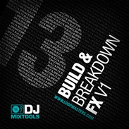 Loopmasters DJ Mixtools 13 - Build & Breakdown FX volume 1