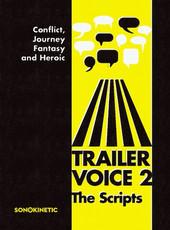 Sonokinetic Trailer Voice 2 - The Scripts
