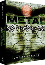 Ueberschall Metal - No Headroom