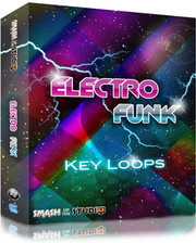 Smash Up The Studio Electro Funk: Key Loops