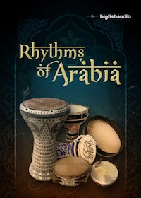 Big Fish Audio Rhythms of Arabia