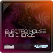 Equinox Sounds Electro House MIDI Chords