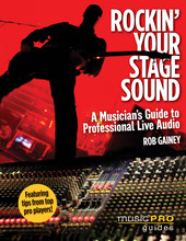 Hal Leonard Rockin' Your Stage Sound