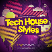 Loopmasters Tech House Styles