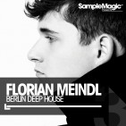 Sample Magic Florian Meindl: Berlin Deep House