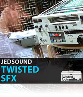 Twisted Tools Jedsound Twisted SFX