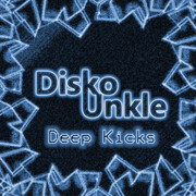 Disko Unkle Deep Kicks