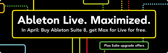 Ableton Live. Maximized.