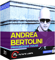 Future Loops Andrea Bertolini Progressive House
