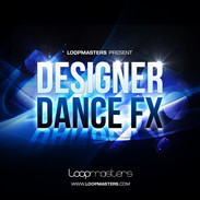 Loopmasters Designer Dance FX