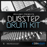 Zenhiser Dubstep Drum Kit