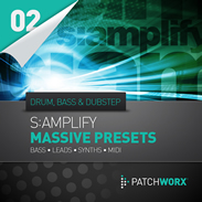 Patchworx S:amplify Drum, Bass & Dubstep for Massive