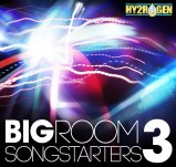 Hy2rogen Big Room Songstarters 3