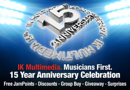 IK Multimedia 15th Anniversary Promotion