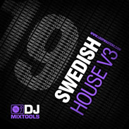 Loopmasters DJ Mixtools 19 - Swedish House Vol 3