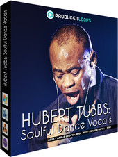 Producer Loops Hubert Tubbs: Soulful Dance Volals