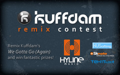"Kuffdam – ""We Gotta Go (Again)"" Remix Contest"